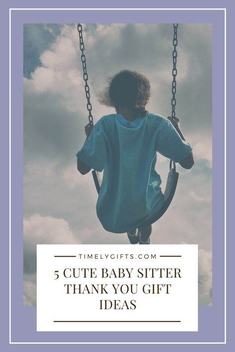 Looking for some babysitter thank you gifts cute ideas. This article will have some great thank you gift ideas for your babysitter. If you have a great baby sitter you would like to show appriciation too, see this awesome article. Check out these great thank you gifts for your baby sitter. #thankyougifts #babysitter #sittergifts #thankyou #kidsitter #nannygiftideas #ideas #giftideas #awesomegifts #fungifts #greatgifts