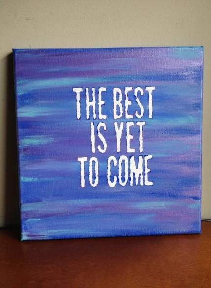 36 Ideas Painting Quotes On Canvas Inspiration Diy Art