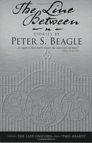 The Line Between By Peter S Beagle Http Www Amazon Com Dp