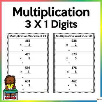 Utilize These Worksheets To Reinforce Three Digits By One Digit Multiplication This Resource Includes 10 Pages Math Resources Resource Classroom Math Stations X digit multiplication worksheets