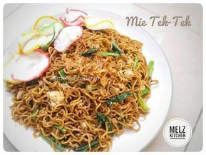 Resep Mie Tek Tek Oleh Melz Kitchen Resep Resep Masakan Resep Masakan
