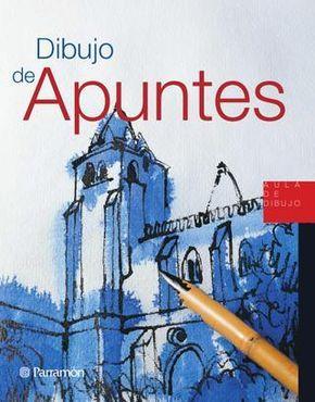 Aula De Dibujo Dibujo De Apuntes El Dibujo De Apuntes No Es Solo El Trabajo Preliminar De Un Cuadro Pued Libro De Dibujo Libros De Dibujo Pdf Libros De Arte
