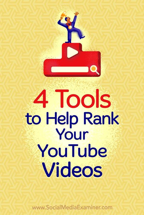4 Tools to Help Rank Your YouTube Videos