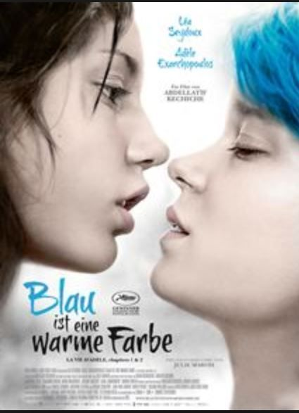 Blau Ist Eine Warme Farbe Originaltitel La Vie D Adele Ubersetzt Das Leben Von Adele Ist Ein Filmdrama Von Abdellati Filme Warmer Farbton Filmvorschlage