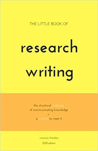 The Little Book Of Research Writing Varanya Chaubey 9781974673162 Amazon Com Gateway Dissertation To