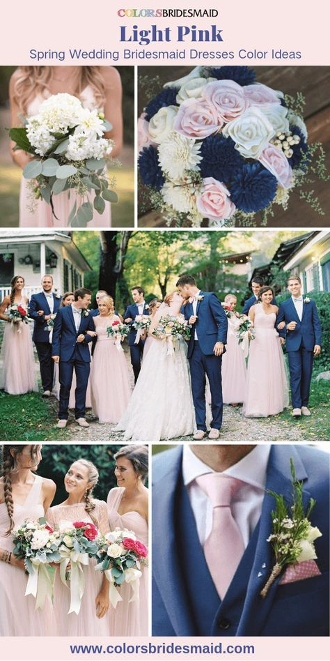 Pink Bridesmaid Dresses Light Pink color Light pink bridesmaid dresses, great with white bridal gown, navy blue men's suit as well as bouquets in white, light pink and navy blue in 2019 spring wedding color ideas.