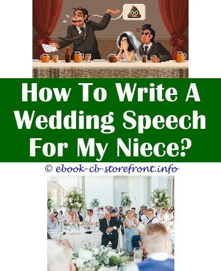 Fabulous Useful Tips Speech In Wedding 25th Wedding Anniversary Speech For Aunt And Uncle Funny Wedding Speech For Brother Of Groom Short Love Quotes For Weddi