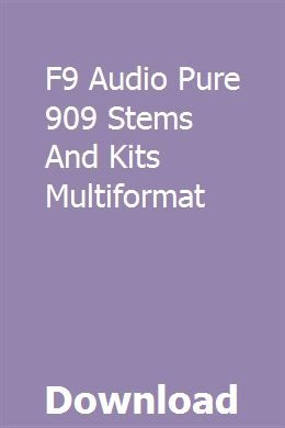 F9 Audio Pure 909 Stems And Kits Multiformat download online full