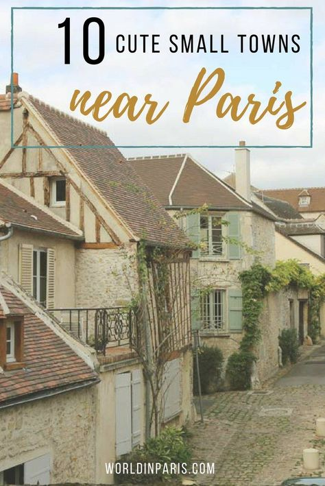 Paris Day Tours, Small Towns near Paris France, Day Trips from Paris by Train, France Travel, Fontainebleau, Chantilly, Senlis, Marly, Auvers-sur-Oise, Chevreuse#parisdaytrips #exploringfrance #paris #france