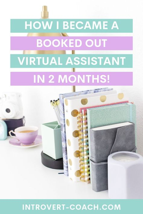 How I Became a Booked Out Virtual Assistant in 2 Months!