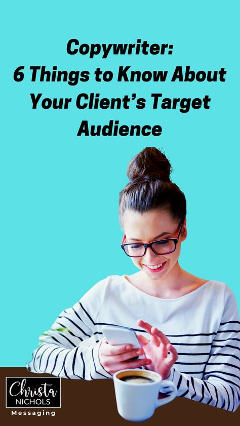 6 Things to Know Your Copywriting Clients' Audience | Stand Out Copywriting Career