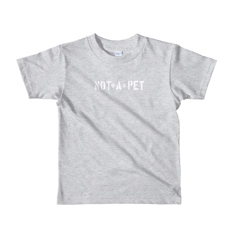 T-shirt - Youth - Not A Pet - Heather Grey / 6yrs