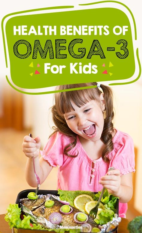 11 Health Benefits Of Omega 3 For Kids Health Benefits Of Omega 3 Protein Benefits