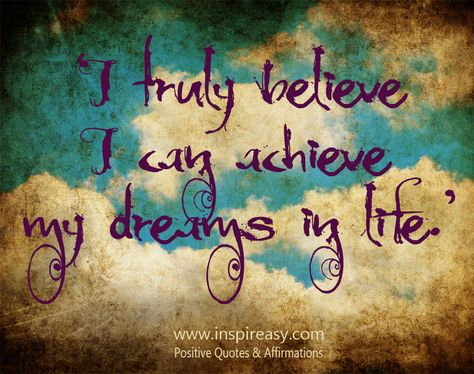 ba5c7711b263e3358934e27f4c0ca575--dream-life-positive-affirmations.jpg