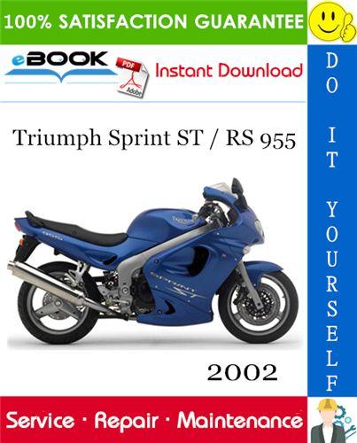 2002 Triumph Sprint St Rs 955 Motorcycle Service Repair Manual Triumph Sprint Triumph Repair Manuals
