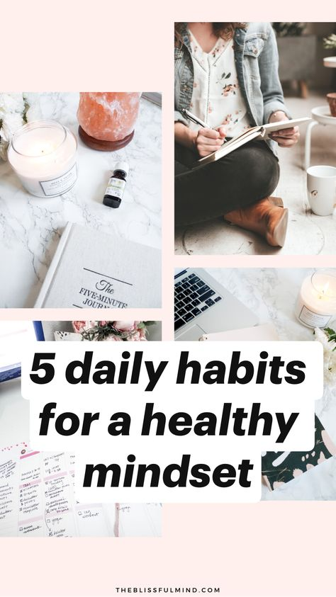 5 daily habits for a healthy mindset