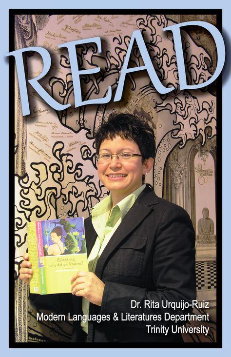 READ Poster, Professor Rita Urquijo-Ruiz, Spanish Language and Literature