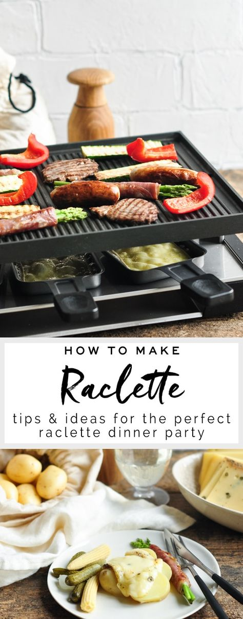 How to Make Raclette - tips for the perfect raclette party!