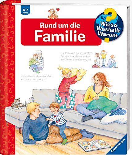 Rund Um Die Familie Wieso Weshalb Warum Band 62 Die Familie Rund Um Kinderbucher Bucher Aktivitatsbucher