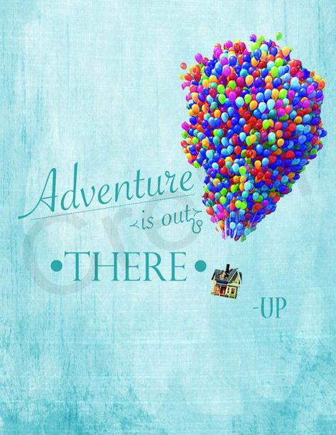 Disney Up Movie Quote Print | Etsy