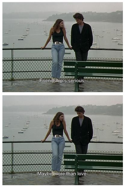 A Summer S Tale 1996 Eric Rohmer O Ho Ho But In Friendship Also Lies Love Philia Brotherly Love Film Quotes Movie Quotes Trendy Quotes