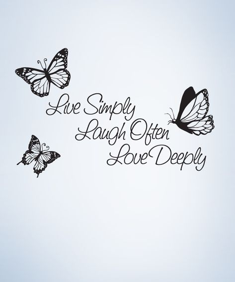 Vinyl Wall Decal Sticker Inspirational Quote Live Simply Laugh Ofter Love Deeply #1166 | Stickerbrand wall art decals, wall graphics and wall murals.