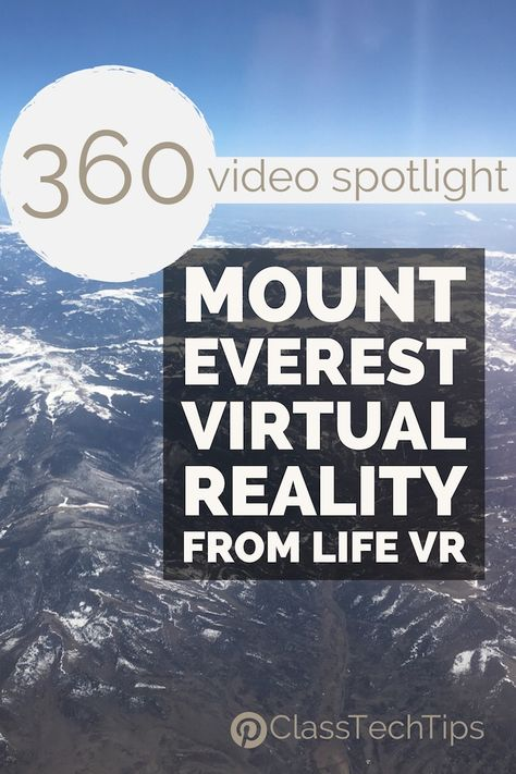 Video Spotlight Mount Everest Virtual Reality From Life - Its Warming Up Here In The Northeast But I Felt A Chill As I Watched These Fantastic Videos From Life Vr With This Collection Of Four Video Clips You Can Introduce Students To A Mount Ever Learning Websites, Educational Websites, Learning Time, Virtual Travel, Virtual Tour, Virtual Reality Education, Virtual Field Trips, Home Schooling, Tours