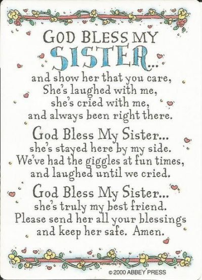 God Bless My Sister Prayer   thoughts   tessadawn   Sister quotes