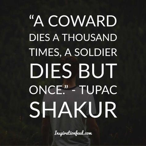 30 Best Tupac Shakur Quotes On Life Love People Tupac Shakur