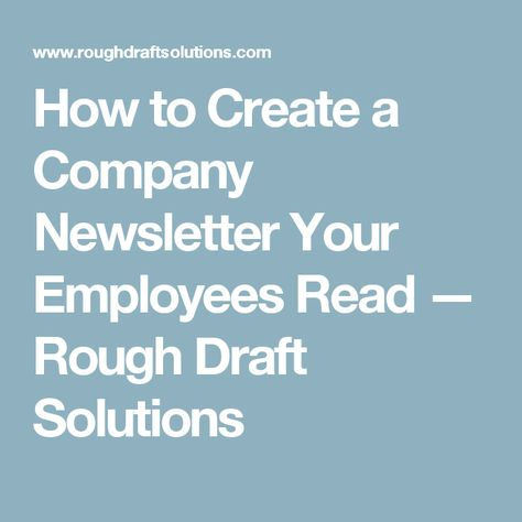 How to Create a Company Newsletter Your Employees Read - company newsletter