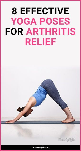 Yoga For Arthritis 9 Best Yoga Poses For Arthritis Relief Yoga For Arthritis Arthritis Relief Cool Yoga Poses