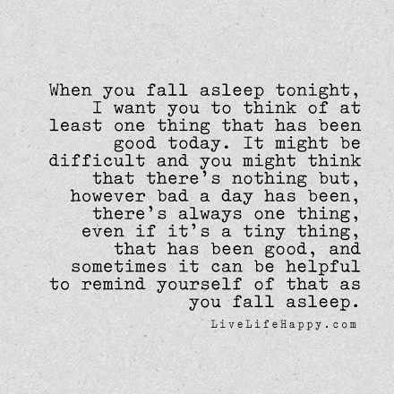 When You Fall Asleep Bad Quotes Life Quotes To Live By Words