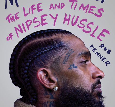 Nipsey Hussle Biography 'The Marathon Don't Stop' On the Way - AccelerateTv