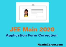 Jee Main Application Form Correction 2020 Link Available 13th 16th Mar Application Form Engineering Exam Application