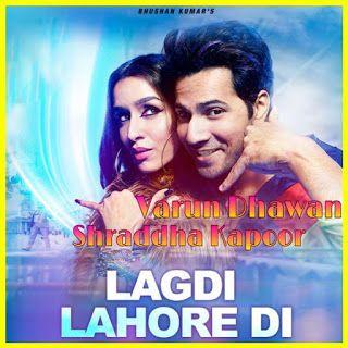 Lagdi Lahore Di Lyrics Guru Randhawa In 2020 Lyrics Dancer Shraddha Kapoor