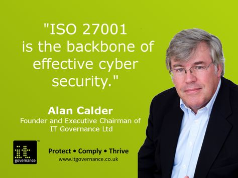 ISO 27001 is the international standard describing best practice for an Information Security Management System, often shorted to 'ISMS'.  http://www.itgovernance.co.uk/iso27001.aspx