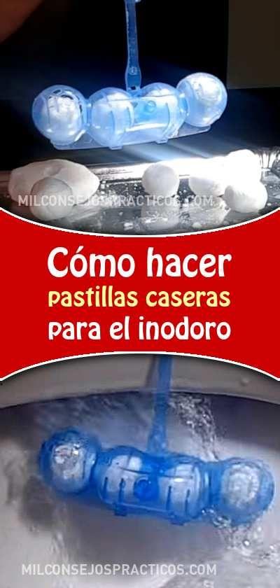 Cómo Hacer Pastillas Caseras Para El Inodoro Para Limpiar Y Desinfectar Limpieza Banos Inodoro Malosolo Diy Cleaning Products Shed Design Storage Design