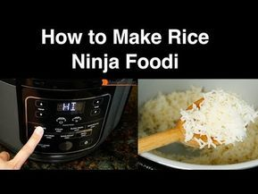 Ninja Foodi Rice Demo Youtube Foodie Recipes How To Cook Rice Instapot Recipes