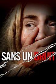 Film Complet Sans Un Bruit En Vf