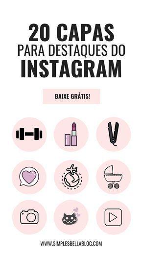 20 Capas Para Destaques Do Instagram Com Imagens Aplicativos