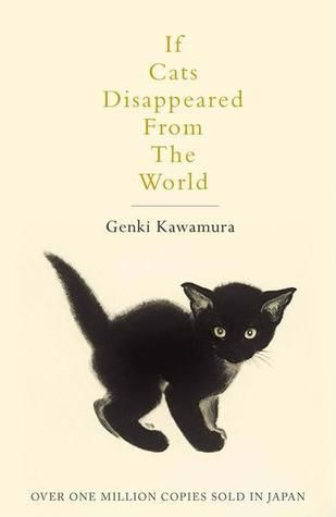 Pdf Download If Cats Disappeared From The World Full If Cats Disappeared From The World Pdf Download Pdf Ebook Download Epu Cats Cat Books Japanese Books