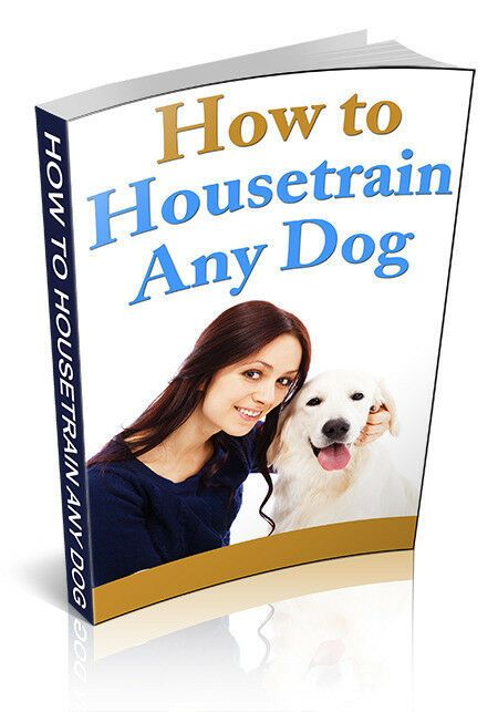 How To Housetrain Any Dog Pdf Ebook Mrr Free Shipping Bonus 2 Books
