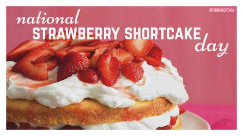June 14th is National Strawberry Shortcake Day 🍓 + 🍰 = 😋 | Food ...