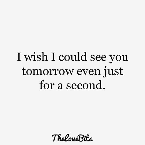 50 Cute Missing You Quotes to Express Your Feelings - TheLoveBits - A second and a lifetime.