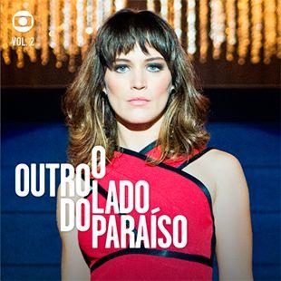 Trilhas Sonoras Globo 2015 A 2019 Com Imagens Novelas