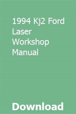 1994 Kj2 Ford Laser Workshop Manual Workshop Manual Brochure Online