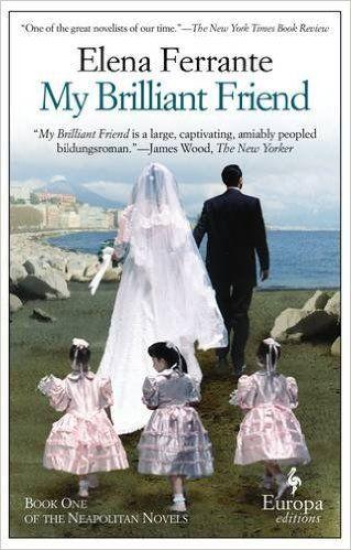 My Brilliant Friend: Amazon.co.uk: Elena Ferrante: 9781609450786: Books