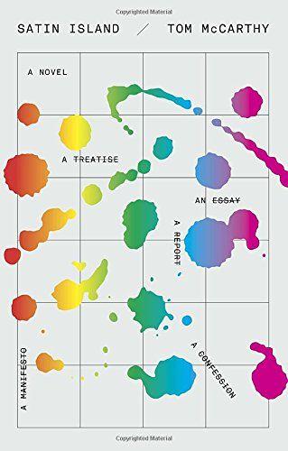 Satin Island: A novel by Tom McCarthy