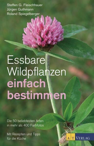 Essbare Wildpflanzen Einfach Bestimmen Pflanzen Giftige Pflanzen Fleischhauer