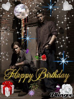 Kim Thank You J2 On Twitter Happy Birthday Https T Co Dwxado0pym Supernatural Happy Birthday Supernatural Birthday Happy Birthday Meme
